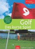 Golf - Das kurze Spiel