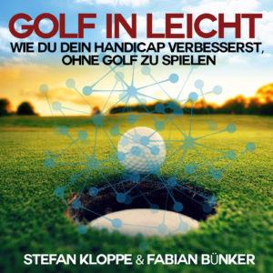 Golf In Leicht - Handicap verbessern leicht gemacht